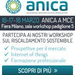 Workshop Riscaldamento Sostenibile, ANICA presente a MCE 2016